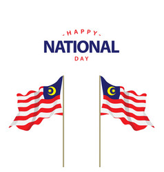 Happy malaysia national day template design vector