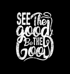 See good be good design vector