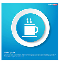 Warm drink icon abstract blue web sticker button vector