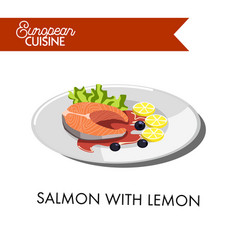 Salmon with lemon from european cuisine isolated vector