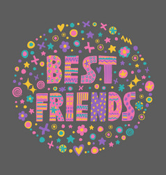 Word art best friends vector