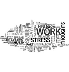 End work related stress text background word vector