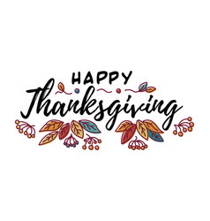 Hand drawn happy thanksgiving typography in vector