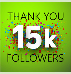 Thank you 15k followers card with colorful vector