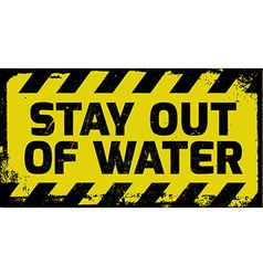 Stay out of water sign vector image