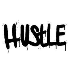 Graffiti hustle word sprayed isolated on white vector