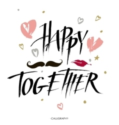 inscription happy together Vintage Card vector image