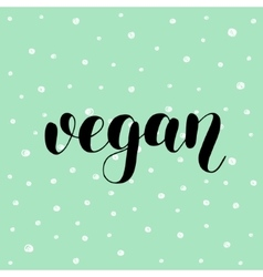 Vegan Brush lettering vector