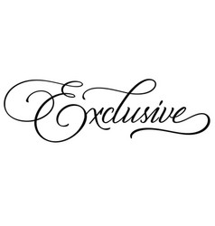 Exclusive hand lettering vector