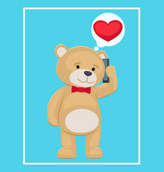 plush bear toy speaking on telephone with his love vector image