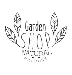 natural product garden shop black and white promo vector image vector image