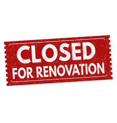 closed for renovation sign or stamp vector image