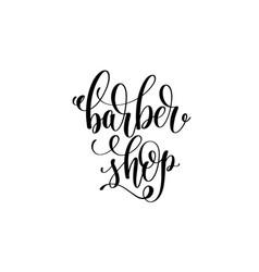 barber shop - hand lettering logo vector image