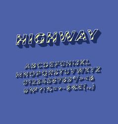 Highway vintage 3d alphabet set vector