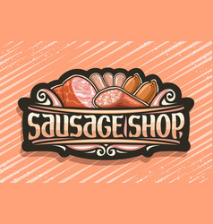 signage for sausage shop vector image