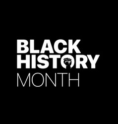 Black history month logo with the fist vector