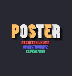 Original ultra bold font trendy modern alphabet vector