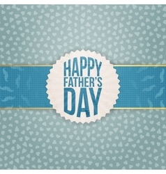 Realistic Graphic Element for Fathers Day vector