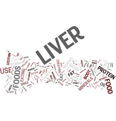 Liver foods that make your liver stronger and vector