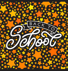 back to school lettering with golden stars on vector image