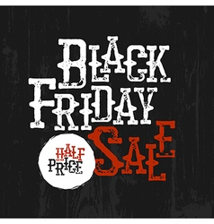 Black Friday Sale Typography Half-price label Wild vector image