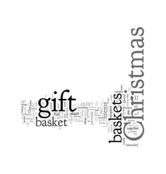 christmas gift basket ideas theme your holiday vector image