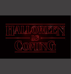 Halloween text design halloween is coming word vector