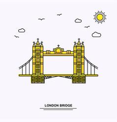 london bridge monument poster template world vector image