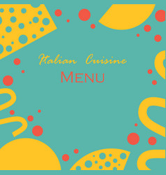 Simple background with styled italian cuisine food vector