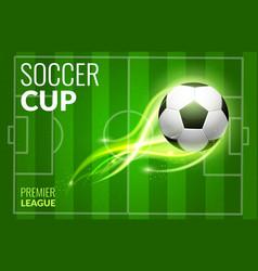 soccer ball football match invitation stadium vector image