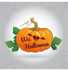 Happy Halloween we love Halloween pumpkin vector image