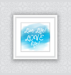 inspirational quote in picture frame vector image