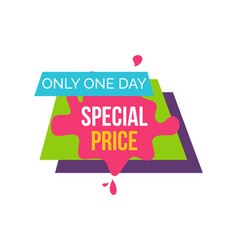 only one day special price vector image