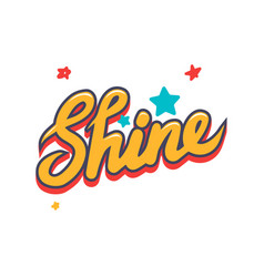 Shine banner with yellow creative typography vector