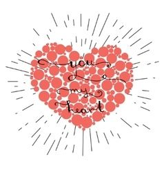 You my heart- original hand lettering on red heart vector image