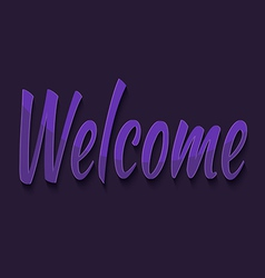 Welcome typography vector image vector image