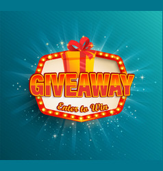 giveaway banner win poster in retro light frame vector image