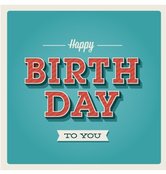 Happy birthday card font type vector image
