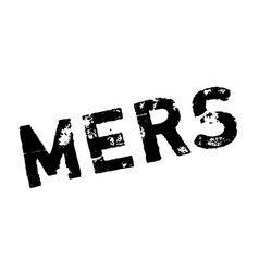 mers middle east respiratory syndrome rubber stamp vector image vector image