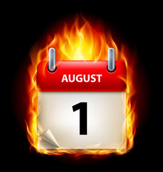 first august in calendar burning icon on black vector image