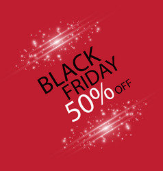 black friday black fog and light on red background vector image
