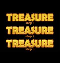 Gold logo treasure inscription in 3 steps of vector