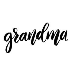 Grandma lettering phrase on white background vector