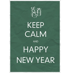 keep calm and happy new year vector image