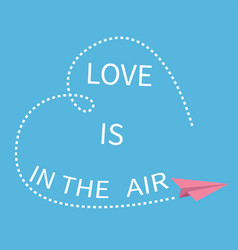 love is in air lettering text flying origami vector image
