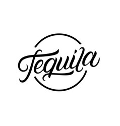 Tequila hand written lettering logo vector
