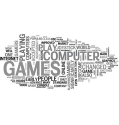 Who plays computer games text word cloud concept vector