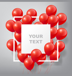 Flying realistic glossy red balloons with frame vector