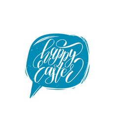 happy easter calligraphy in speech bubble vector image