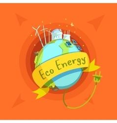 Ecological energy cartoon retro vector